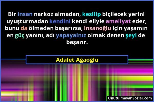 Adalet Ağaoğlu Sözü 3