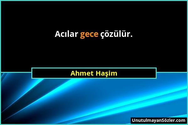 Ahmet Haşim Sözü 1