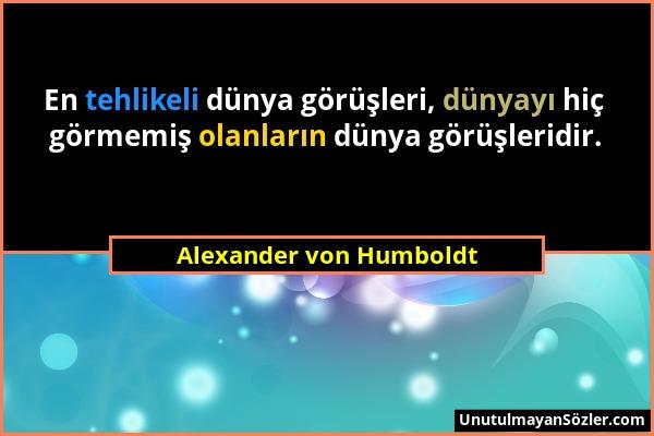 Alexander von Humboldt Sözü 2