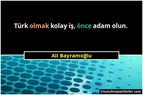 Ali Bayramoğlu Sözü 1