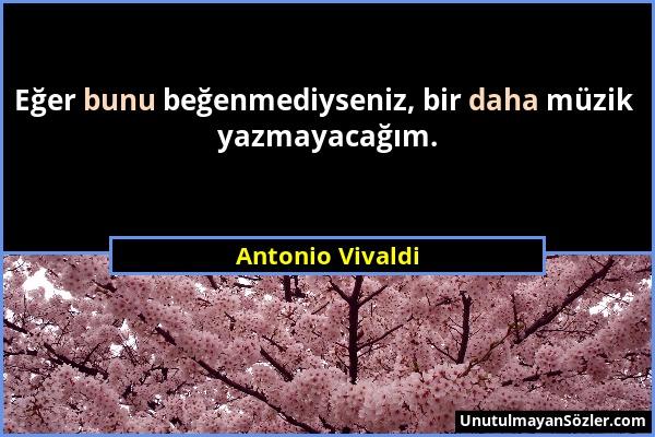 Antonio Vivaldi Sözü 1