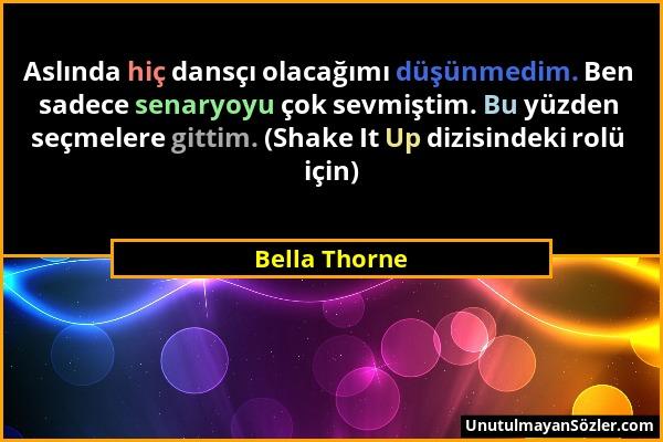 Bella Thorne Sözü 1
