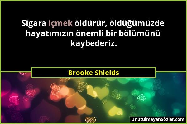 Brooke Shields Sözü 1