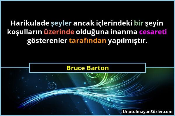 Bruce Barton Sözü 1