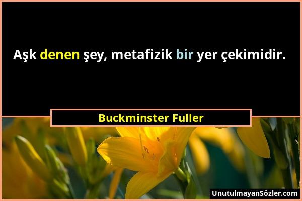 Buckminster Fuller Sözü 1