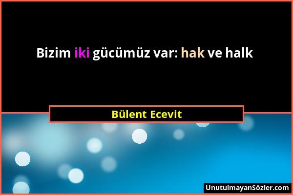 Bülent Ecevit Sözü 1