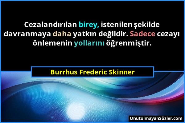 Burrhus Frederic Skinner Sözü 1