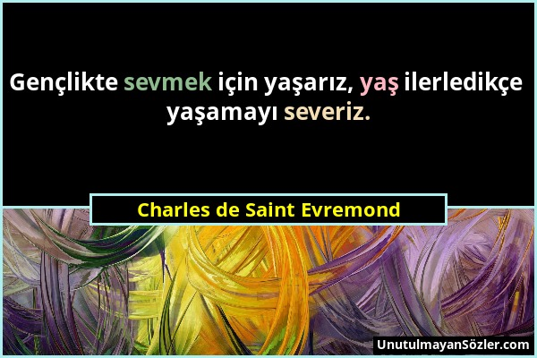 Charles de Saint Evremond Sözü 1