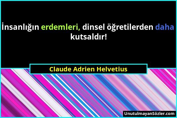 Claude Adrien Helvetius Sözü 1