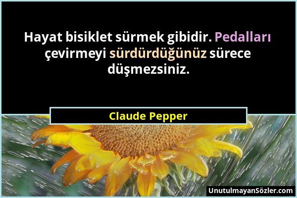 Claude Pepper Sözü 1
