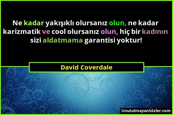 David Coverdale Sözü 1