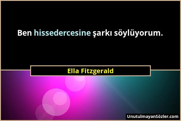 Ella Fitzgerald Sözü 1