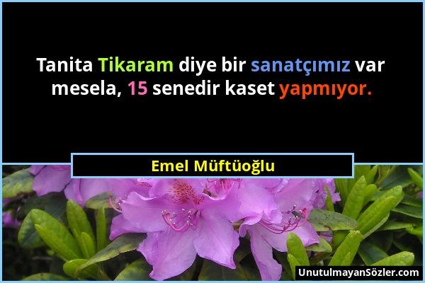 Emel Müftüoğlu Sözü 1