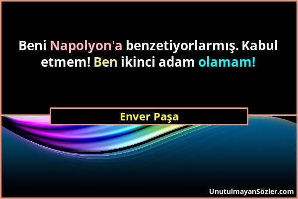 Enver Paşa Sözü 1