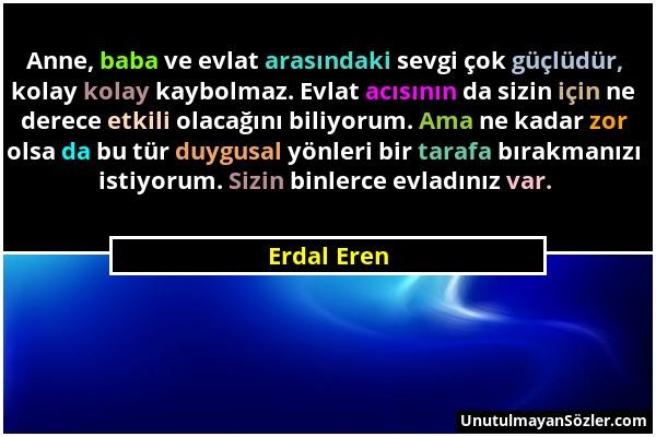 Erdal Eren Sözü 1