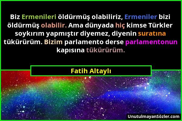 Fatih Altaylı Sözü 1
