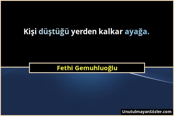 Fethi Gemuhluoğlu Sözü 8