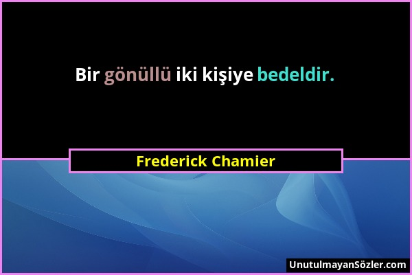Frederick Chamier Sözü 1
