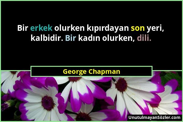 George Chapman Sözü 1