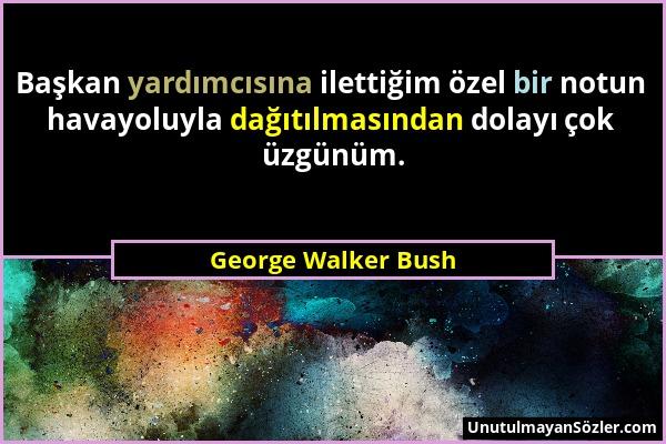 George Walker Bush Sözü 1