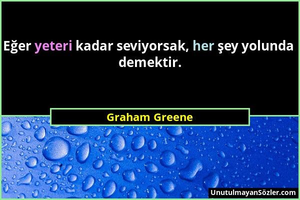 Graham Greene Sözü 1