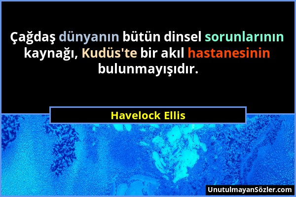 Havelock Ellis Sözü 1