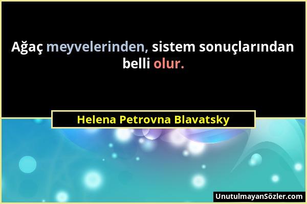Helena Petrovna Blavatsky Sözü 1
