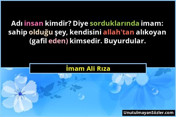 İmam Ali Rıza Sözü 1