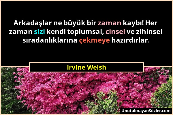 Irvine Welsh Sözü 1