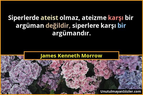 James Kenneth Morrow Sözü 1