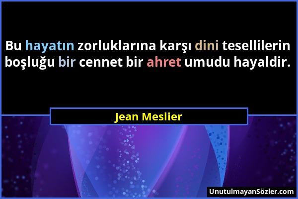 Jean Meslier Sözü 1