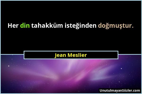 Jean Meslier Sözü 13