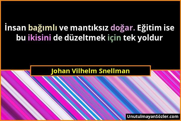 Johan Vilhelm Snellman Sözü 1