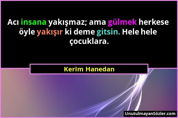 Kerim Hanedan Sözü 1