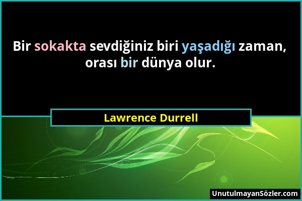 Lawrence Durrell Sözü 1