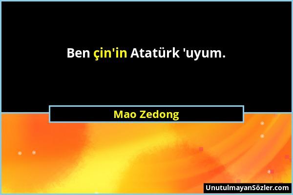 Mao Zedong - Ben çin'in Atatürk 'uyum....