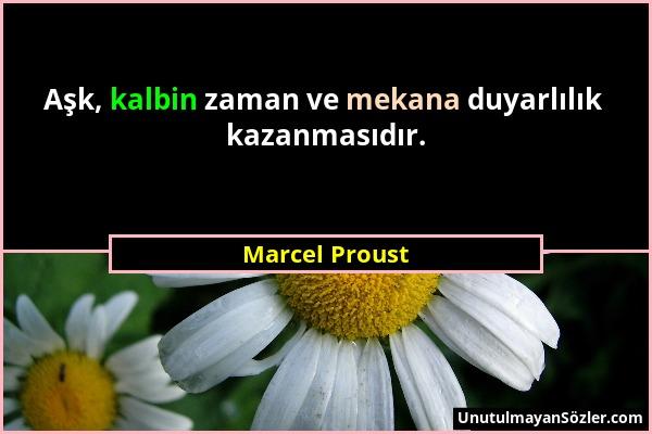 Marcel Proust Sözü 1
