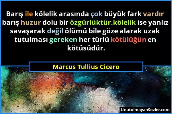 Marcus Tullius Cicero Sözü 3