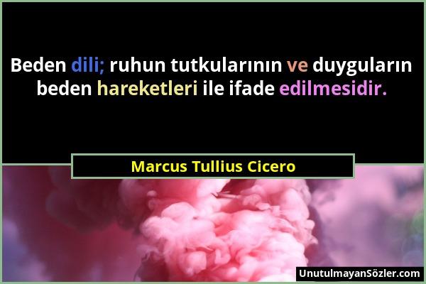 Marcus Tullius Cicero Sözü 5