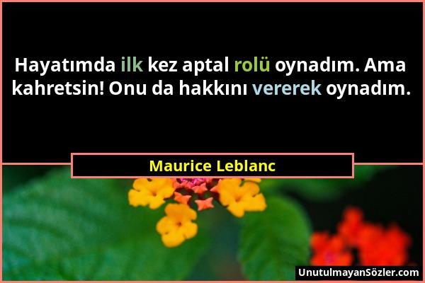 Maurice Leblanc Sözü 13