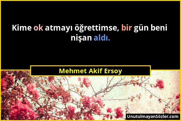 Mehmet Akif Ersoy Sözü 25