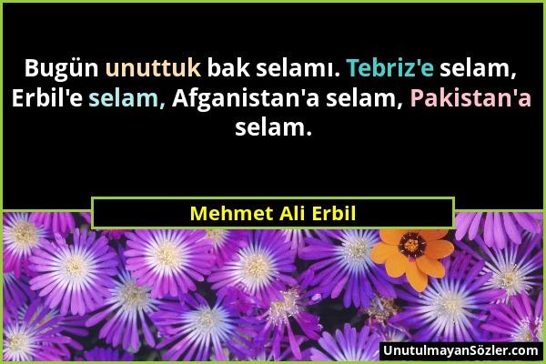 Mehmet Ali Erbil Sözü 1