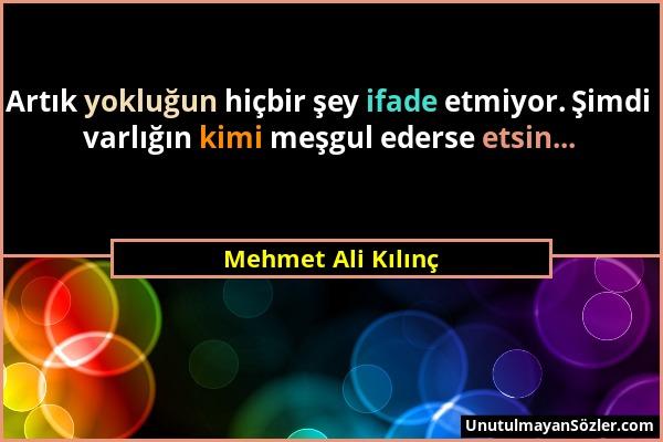 Mehmet Ali Kılınç Sözü 1