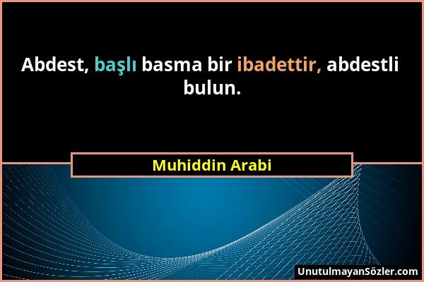 Muhiddin Arabi Sözü 1
