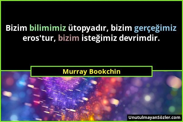 Murray Bookchin Sözü 1