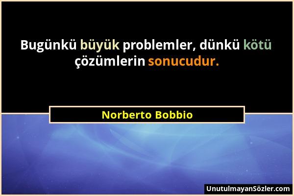 Norberto Bobbio Sözü 1