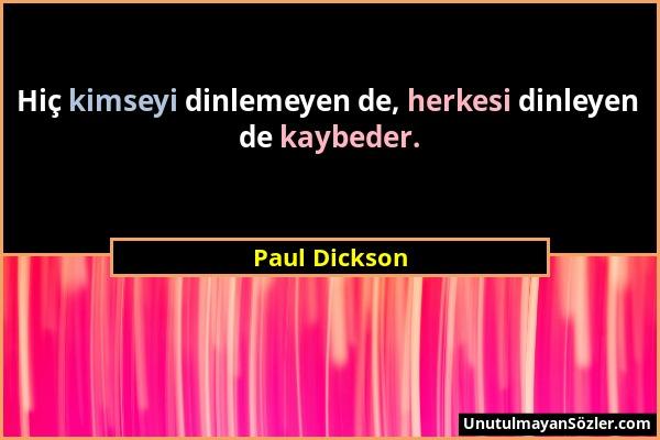 Paul Dickson Sözü 1