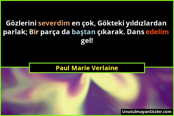 Paul Marie Verlaine Sözü 1