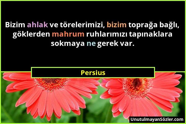 Persius Sözü 1