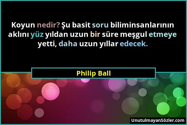 Philip Ball Sözü 1